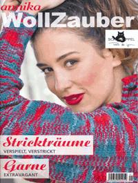 Wollzauber Heft - 2015 | annika 1 - Stricktr�ume: verspielt, verstrickt | Garne: extravagant